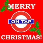 ON TAP CHRISTMAS DINNER! December 20th-26th