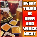 NEW! EVERY THURSDAY IS BEER N WINGS NIGHT!