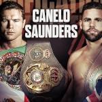 CANELO V SAUNDERS – Sunday May 8th 10am